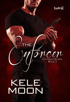Fangirl Moments and My Two Cents:  The Enforcer by Kele Moon Blog Tour Review
