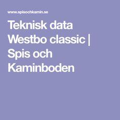 Teknisk data Westbo classic | Spis och Kaminboden