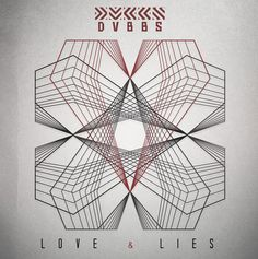 DVBBS: Love & Lies