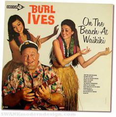Burl Ives! On the Beach at Waikiki  . . . ukulele . . . hula.