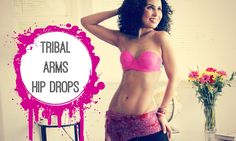 Belly dance arms combination: tribal arms and hip drops