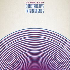 'Constructive Interference' by Evil Needle & Sivey #ConstructiveInterference #EvilNeedle #Sivey #NewMusic #Music #HipHop #PRVNCE #Province #NeoSoul #Soul