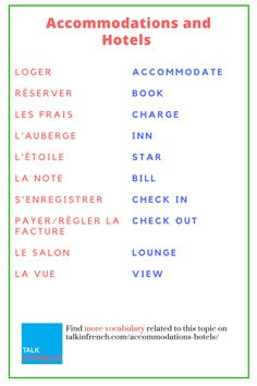 Visiting France for a vacation? Make your vocabulary stronger from hotels and accommodations point of view. + download the list in PDF format for free! Check it out at: https://www.talkinfrench.com/accommodations-hotels/