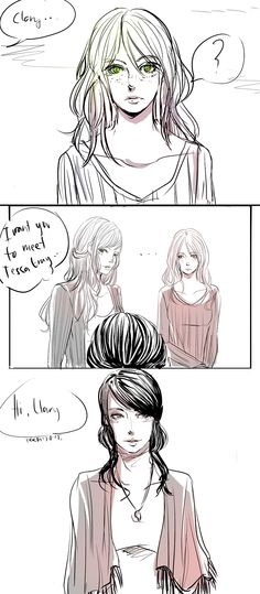 """""""Clary,"""" Jocelyn said. """"I want you to meet Tessa Gray."""" - CoHF snippet"""