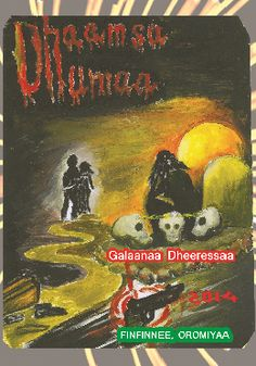 New  book in Afaan Oromo (Ancient and major  African language).From Oromo  Creative writers