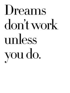 We love this! It's about doing the work to reach your #dreams!