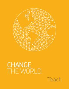 #Teachers change the #world