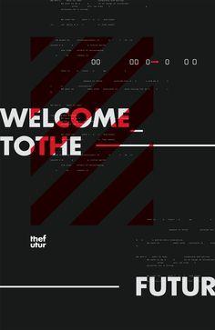 chris do -futur typographic posters · junio de 2017 via behance Type Posters, Graphic Design Posters, Graphic Design Typography, Graphic Design Illustration, Game Design, Web Design, Layout Design, Editorial Layout, Editorial Design