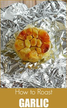 How to Roast Garlic - Soft, buttery with wonderful, nutty notes, use Roasted Garlic on crispy toast or eat alone. Use for a muted garlic flavor in sauces and other recipes that call for garlic. www.savoryexperiments.com via @savorycooking
