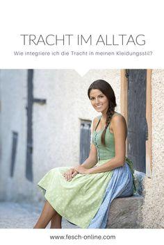 Kann man Tracht im Alltag tragen? http://www.fesch-online.com/tracht-im-alltag/