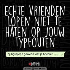 12.7K vind-ik-leuks, 1,815 reacties - #DARUM! (@darumnl) op Instagram: 'Tag een echte vriend met typaids!! #darum #typfout'