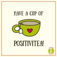 They say life is like a cup of tea: to be filled to the brim and enjoyed with friends. Well, I hope you enjoy this big cup of positvitea!     #positivity #positivitea #tea #teacup #positive #quote #mantra #optimism #inspiration #motivation #wellness #health #womeninbusiness #womenwhowork #entrepreneur #bloggers #writers #writing #happiness #happy #happylife #productivity
