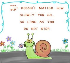 Don't stop quote via www.Facebook.com/JoyEachDay