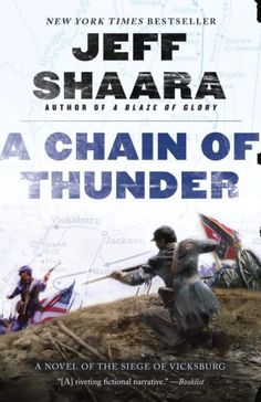 NEW YORK TIMES BESTSELLERContinuing the series that began with A Blaze of Glory,Jeff Shaara returns to chronicle another...