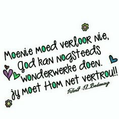 Afrikaans, Favorite Quotes, Qoutes, Motivational Quotes, Wisdom, Faith, God, Sayings, South Africa