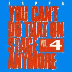 Zappa - You Can't Do That On Stage Anymore Vol. 4 Rykodisc RCD 10087/88 - Enregistré de 1969 à 1988 - Sortie le 14 juin 1991 Note: 7/10