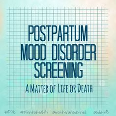 PPMD Screening: A Matter of Life or Death #ppd #postpartum