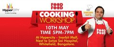 Cooking Workshop with Food Food Chef Shantanu Gupte on 10 May 2013 at Hypercity, Inorbit Mall, Whitefield, Bangalore | Events in Bangalore / Bengaluru | MallsMarket