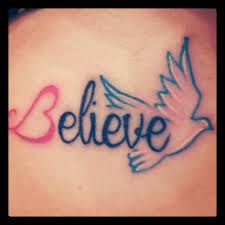 tumblr believe tattoo - Buscar con Google