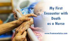 My First Encounter with Death as a Nurse