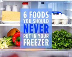 Foods You Shouldn't Freeze