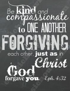 Free Bible Verse Wall Art Download -  Ephesians 4:32
