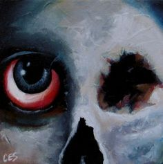 """The Almost Mostly Dead With One Big Eye Skull Face Guy"" painting auction by Christine E. Striemer ~CES~ www.paintingsbyces.com"