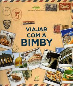 """""""Viajar com a Bimby"""" é um dos livros internacionais que lhe vai permitir viajar com os sentidos, pelos 5 continentes: tocar, provar, cheirar e sentir o que a gastronomia mundial tem para oferecer. Saboreie em sua casa o aroma e a essência dos paladares do mundo utilizando a sua Bimby. Com este livro de receitas experimente mais de 80 receitas internacionais e viaje sem sair de casa!"""