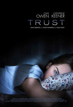 Database of movie trailers, clips and other videos for Trust Directed by David Schwimmer, the film features a cast that includes Clive Owen, Catherine Keener, Liana Liberato and Viola Davis. Streaming Vf, Streaming Movies, Hd Movies, Movies 2019, Jason Clarke, Clive Owen, David Schwimmer, Fire Movie, Movie Tv