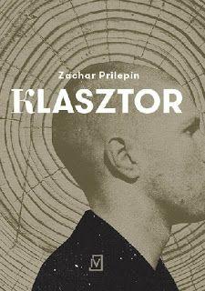 Mniej Niż 0 - Mniej Niż Recenzja: Klasztor - Zachar Prilepin