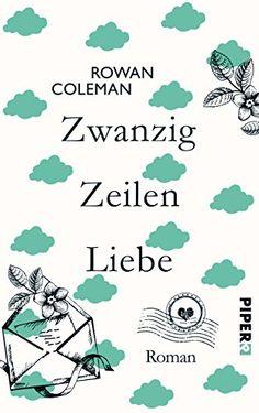 Zwanzig Zeilen Liebe: Roman von Rowan Coleman http://www.amazon.de/dp/349206017X/ref=cm_sw_r_pi_dp_S26Pvb1PESJSK