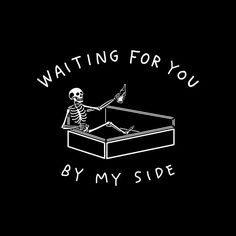 I han no a Plätzle für di by N. Skeleton Drawings, Skeleton Tattoos, Skeleton Art, Coffin Tattoo, Apple Watch Wallpaper, Sad Art, Creepy Art, White Aesthetic, Black Wallpaper