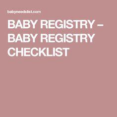 BABY REGISTRY – BABY REGISTRY CHECKLIST