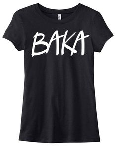Anime Shirt Baka womens anime t-shirt japanese by gesshokudesigns