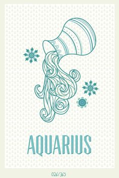 Aquarius, free and flowing. my daughter's sign