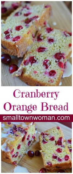 This delectable Orange Cranberry Bread combines the best of sweet and tart! What a wonderful match!
