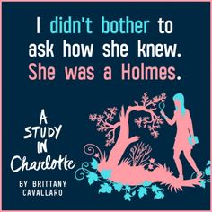 Quote from #AStudyInCharlotte by Brittany Cavallaro