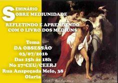 """17º CEU Convida para o Seminário sobre Mediunidade """"Refletindo e aprendendo com o Livro dos Médiuns"""" - Olaria - RJ - http://www.agendaespiritabrasil.com.br/2016/07/01/17o-ceu-convida-para-o-seminario-sobre-mediunidade-refletindo-e-aprendendo-com-o-livro-dos-mediuns-olaria-rj/"""