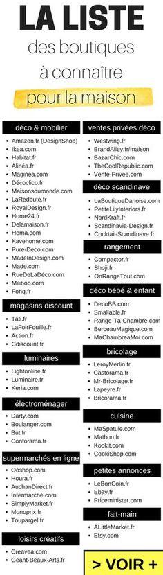 La liste des boutiques à connaître pour la maison (déco, mobilier, rangement, magasins discount, courses en ligne,...) http://www.homelisty.com/magasins-deco-et-meubles-en-ligne/