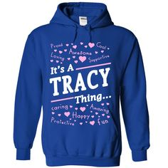 [New tshirt name ideas] It is A TRACY thing  Discount Codes  It is A TRACY thing Shirt  Tshirt Guys Lady Hodie  SHARE and Get Discount Today Order now before we SELL OUT  Camping absolutely love our design just search your name tshirt by using bar on the is a tracy thing