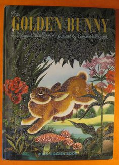 The Golden Bunny by Margaret Wise Brown and Leonard by Pistilbooks