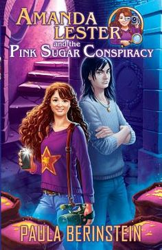 Amanda Lester and the Pink Sugar Conspiracy (Paperback)   Read It Again Books
