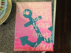 Ombré Anchor quote canvas painting on Etsy, $20.00