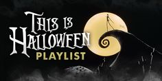 This is Halloween: A Super Spooky Playlist Perfect for All Hallow's Eve   Oh My Disney, Music