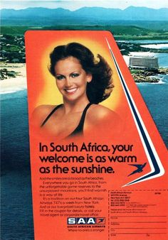 SAA South African Airways print advert 1980s. Our beautiful Margaret Gardner, Miss Universe 1978 advertising the Beacon Isle hotel in Plettenburg Bay Vintage Travel Posters, Vintage Airline, Johannesburg City, Good Old Times, New South, Africa Travel, Way Of Life, South Africa, Growing Up