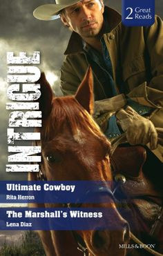 Buy Ultimate Cowboy/The Marshall's Witness by Lena Diaz, Rita Herron and Read this Book on Kobo's Free Apps. Discover Kobo's Vast Collection of Ebooks and Audiobooks Today - Over 4 Million Titles! The Marshall, Marshalls, Book Lists, My Books, Audiobooks, Fiction, This Book, Romance, Hero