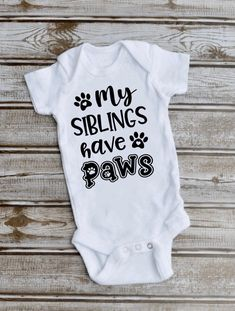 Excited to share this item from my #etsy shop: Baby newborn onsie/my siblings have paws/baby brother/baby sister/new member of the family/baby shower gift Western Baby Girls, Baby Sister, Baby Bodysuit, Baby Onesie, Baby Girl Newborn, Funny Babies, Baby Shower Gifts, Onesies, Bodysuits
