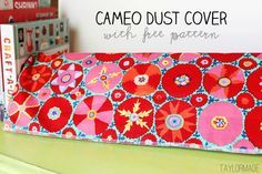 Silhouette Cameo Dust Cover (with free pattern)