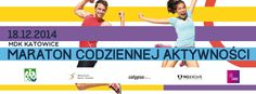 Katowicki Maraton Codziennej Aktywności (Katowice, 18.12.2014)