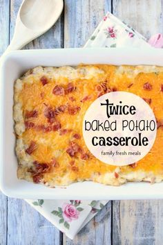 Easy Twice Baked Potato Casserole - familyfreshmeals
